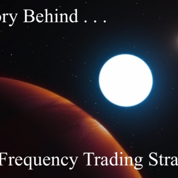 Story Behind a HFT Strategy