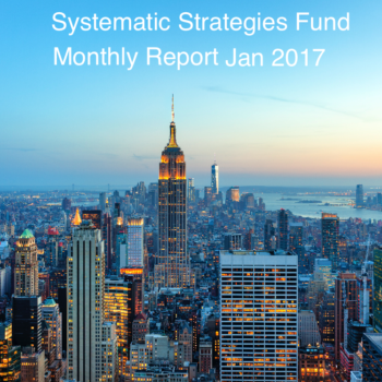 Systematic Strategies Fund Monthly Report jan 2017